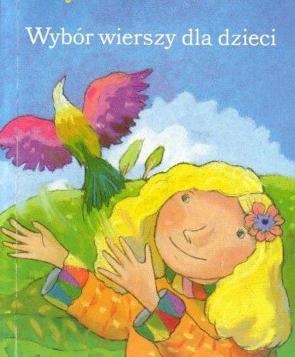 Wybór wierszy dla dzieci